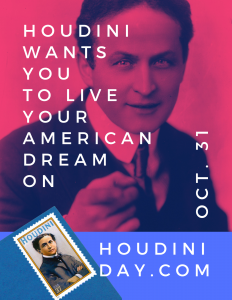 Houdini Wants You to Live Your American Dream